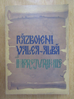 Anticariat: Razboieni-Valea Alba si imprejurimile. Monografie istorica, economica si social-culturala