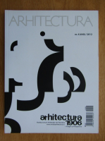 Revista Arhitectura, nr. 4 (640), 2012