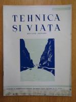 Revista Tehnica si Viata, anul III, nr. 10-11, octombrie-noiembrie 1944