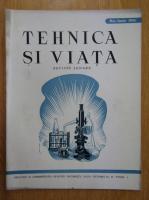 Revista Tehnica si Viata, anul III, nr. 5-6, mai-iunie 1944