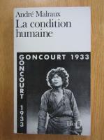 Andre Malraux - La condition humaine