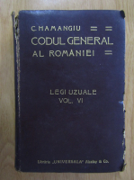 C. Hamangiu - Codul general al Romaniei (volumul 6)