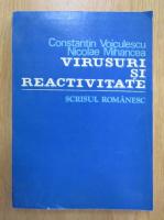 Constantin Voiculescu - Virusuri si reactivitate