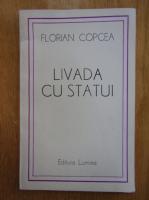 Anticariat: Florian Copcea - Livada cu statui
