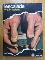 Anticariat: Forquin Lapierre - L'escalade