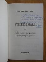Ion Segarceanu - Stele de mare sau Fals tratat de poezie (cu autograful autorului)