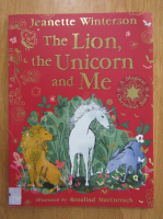 Anticariat: Jeanette Winterson - The Lion, the Unicorn and Me