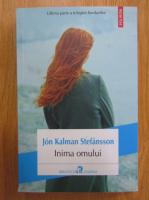 Jon Kalman Stefansson - Inima omului