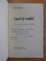 Jon Milos - Tauri si melci (cu autograful autorului)