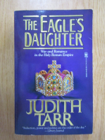 Judith Tarr - The Eagle's Daughter