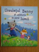 Anticariat: Katja Reider - Ursuletul Benny si calatoria in jurul lumii