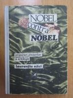 Anticariat: Laurentiu Ulici - Nobel contra Nobel (volumul 1)
