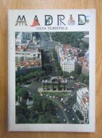 Anticariat: Madrid. Guia turistica