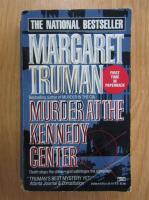 Margaret Truman - Murder at The Kennedy Center