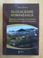 Mihai Pascaru - Glocalizare romaneasca