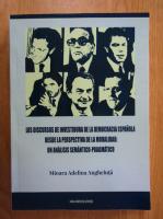 Anticariat: Mioara Adelina Angheluta - Los discursos de investidura de la democracia espanola desde la perspectiva de la modalidad