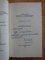 Nicolae Cabel - Victor Iliu-a desena timpul (cu autograful autorului)