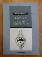 Petrut Parvescu - Campia cu numere. Geometria visului