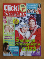 Anticariat: Revista Click! Sanatate, nr. 1, februarie 2009