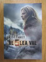 Anticariat: Rick Yancey - Al 5-lea val (volumul 1)
