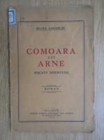 Anticariat: Selma Lagerlof - Comoara lui Arne. Pacate neiertate