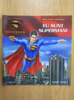 Anticariat: Sorin Petrescu - Eu sunt Superman!