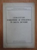 Stefan Deleanu - Cercetari forestiere si cinegetice in Delta Dunarii