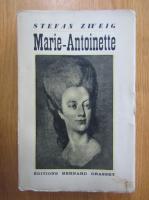 Anticariat: Stefan Zweig - Marie Antoinette