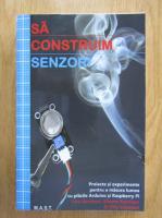 Tero Karvinen - Sa construim senzori