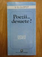 V. G. Clopot - Poezii... desuete?