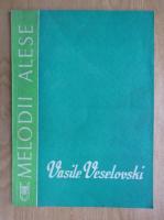 Vasile Veselovski - Melodii alese