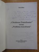 Anticariat: Zeno Millea - Chestiunea Transilvaniei versus problema transilvana (cu autograful autorului)