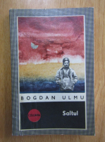 Anticariat: Bogdan Ulmu - Saltul