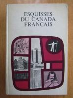 Anticariat: Esquisses du Canada francais