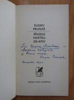 Anticariat: Eugen Frunza - Sangele nostru de-apoi (cu autograful autorului)