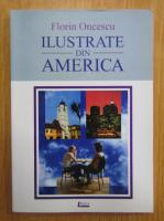 Anticariat: Florin Oncescu - Ilustrate din America