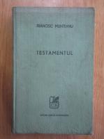 Francisc Munteanu - Testamentul