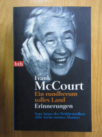 Anticariat: Frank McCourt - Ein rundherum tolles Land. Erinnerungen