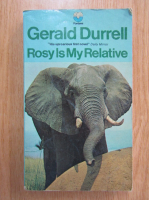 Anticariat: Gerald Durrell - Rosy is my Relative