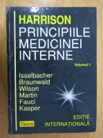 Anticariat: Isselbacher - Harrison. Principiile medicinei interne (volumul 1)