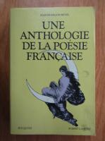 Jean Francois Revel - Une anthologie de la poesie francaise