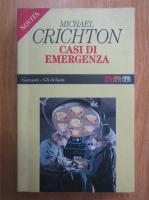 Anticariat: Michael Crichton - Casi di emergenza