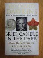 Anticariat: Richard Dawkins - Brief Candle in the Dark