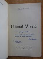 Anticariat: Alexei Rudeanu - Ultimul monac (cu autograful autorului)
