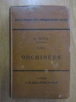 Anticariat: D. Bois - Les orchidees