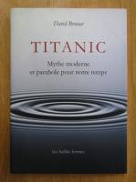 Anticariat: David Brunat - Titanic