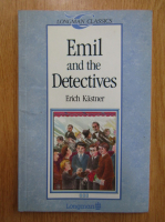 Anticariat: Erich Kastner - Emil and the Detectives