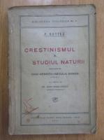 Anticariat: F. Bettex - Crestinismul si studiul naturii
