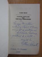 Anticariat: Florin Bratu - Cultura populara sau virtutile permanentei (cu autograful autorului)