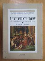 Anticariat: Francois Giraudeau, Marco Lombardi - Litteratures. Du Moyen Age a Napoleon I (volumul 1)